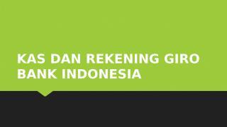 3. Kas dan Giro Wajib Minimum Bank Indonesia.pptx