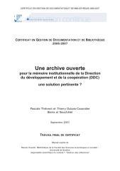 Archive ouverte pour la mémoire institutionnelle de la Direction du développement et de la coopération (DDC) - une solution pertinente.pdf