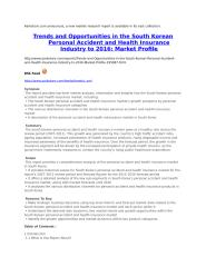 Trends and Opportunities in the South Korean Personal Accident and Health Insurance Industry to 2016 Market Profile.doc