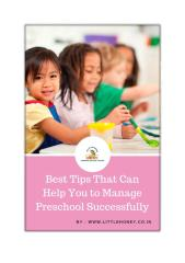Best Tips That Can Help You to Manage Preschool Successfully.pdf
